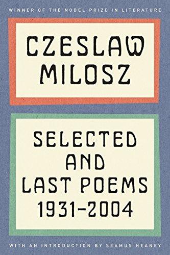 Czeslaw Milosz: Selected and Last Poems, 1931-2004 Paperback