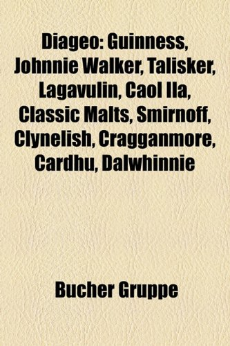 diageo-guinness-johnnie-walker-talisker-lagavulin-caol-ila-classic-malts-smirnoff-clynelish-cragganm