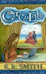 Circulate (The Circulate Series Book 1) (English Edition)