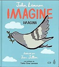 Imagine/Imagina par John Lennon