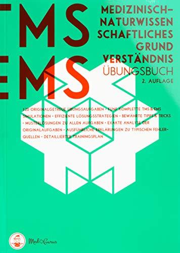Medizinertest TMS & EMS 2019 - Medizinisch-naturwissenschaftliches Grundverständnis: Zur Vorbereitung auf den Test für medizinische Studiengänge in ... den Eignungstest für Medizin in der Schweiz