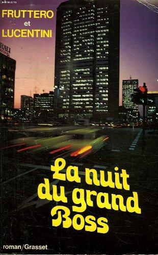 La Nuit du grand boss (Gras.Litt.E.>1a)