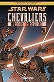 Star Wars - Chevaliers de l'Ancienne République T03. NED : Au coeur de la peur