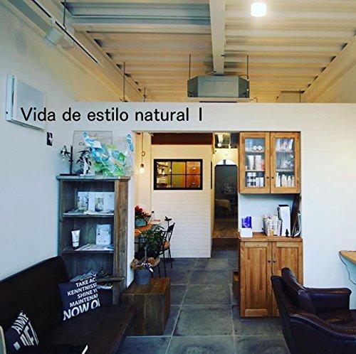 Vida de estilo natural 1 (Portuguese Edition) por N Matsuura