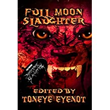 Full Moon Slaughter