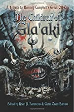 The Children of Gla'aki - A Tribute to Ramsey Campbell's Great Old One de Ramsey Campbell