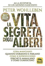 PETER WOHLLEBEN - LA VITA SEGR