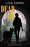 Dead to Me (The Harry Russo Diaries Book 5) (English Edition)