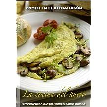 """Comer en el Altoaragón """"La Cocina del Huevo"""""""