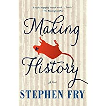 Making History: A Novel (English Edition)