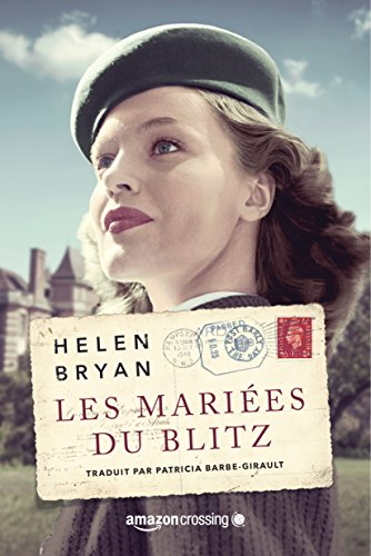 Les mariees du Blitz French Edition - Helen Bryan
