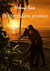 The Forbidden Promise (English Edition)