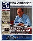 Telecharger Livres 20 MINUTES No 1263 du 03 10 2007 LA LOI SUR L IMMIGRATION ACHOPPE SUR LES TESTS ADN AU SENAT BAUPIN PROJETTE UN PARIS PLUS VERT LE GUICHET UNIQUE EN VOIE D INSERTION LIGUE DES CHAMPIONS LYON MAL DANS SES RANGERS CINEMA LA GUERRE D ALGERIE FACON PLATOON MAGIMEL ET DUPONTEL DANS L ENNEMI INTIME (PDF,EPUB,MOBI) gratuits en Francaise