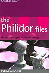 The Philidor Files: Detailed Coverage of a Dynamic Opening (Everyman Chess) by Christian Bauer (20-Feb-2007) Paperback