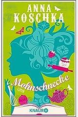 Mohnschnecke: Roman Kindle Ausgabe
