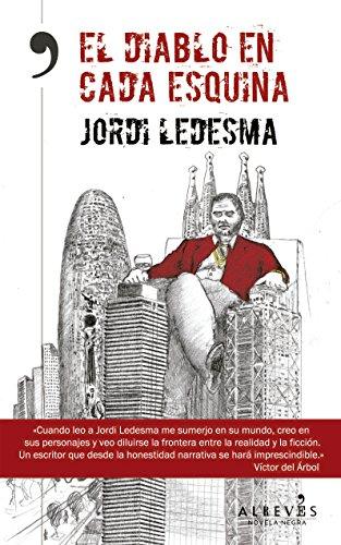 El diablo en cada esquina (Spanish Edition)