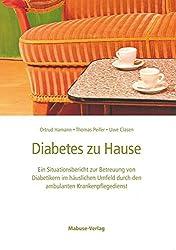 Diabetes zu Hause. Ein Situationsbericht zur Betreuung von Diabetikern im häuslichen Umfeld durch den ambulanten Krankenpflegedienst