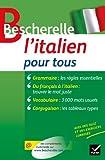 bescherelle l italien pour tous grammaire conjugaison vocabulaire by iris chionne 2012 06 20