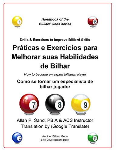 Práticas e Exercícios para Melhorar suas Habilidades de Bilhar: Como se tornar um especialista de bilhar jogador (Portuguese Edition) por Allan Sand