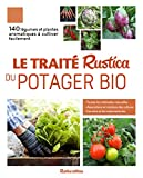 Le traité Rustica du potager bio...
