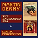 The Enchanted Sea + Exotic Percussion