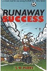 Runaway Success Paperback