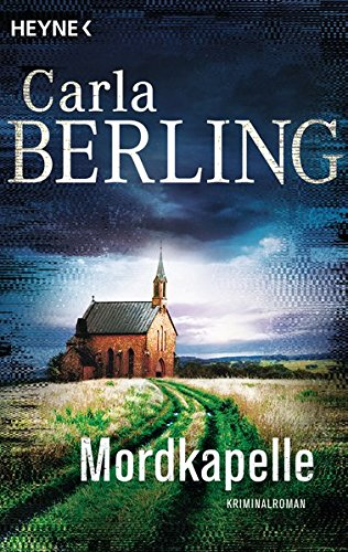 Buchseite und Rezensionen zu 'Mordkapelle: Kriminalroman (Wittekind, Band 4)' von Carla Berling