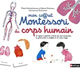 Mon coffret Montessori du corps humain - 6/9 ans...