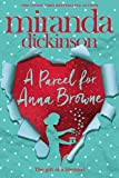 A Parcel for Anna Browne by Miranda Dickinson