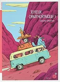 Joyeux ornithorynque ! par Cécile Chartre
