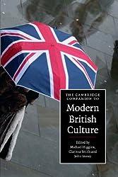 The Cambridge Companion to Modern British Culture (Cambridge Companions to Culture)