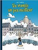 Les formidables aventures de Lapinot - Un monde un peu meilleur : Edition spéciale
