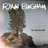Songtexte von Ryan Bingham - Tomorrowland