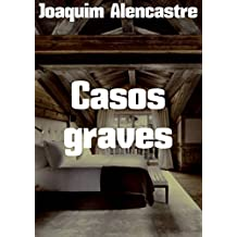 Casos graves (Portuguese Edition)