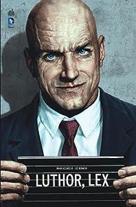 """Afficher """"Luthor, Lex"""""""