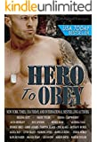 Hero to Obey: Twenty-two Naughty Military Romance Stories