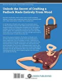 Image de The Big Book of Wooden Locks: Complete Plans for Nine Working Wooden Locks