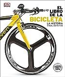 El libro de la Bicicleta: La Historia Visual Definitiva (GRAN FORMATO)