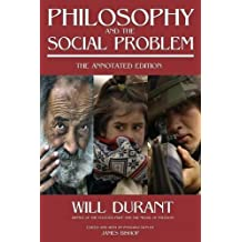 Philosophy and the Social Problem: The Annotated Edition by Will Durant (2008-02-14)