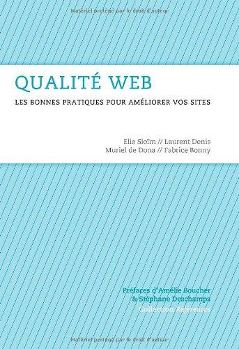 Qualité Web : Les bonnes pratiques pour améliorer vos sites