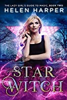 Book 2: STAR WITCH