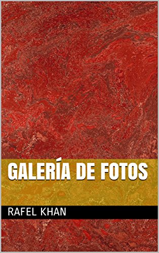Galería de fotos  (Galician Edition) por Rafel Khan
