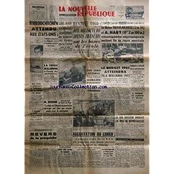 NOUVELLE REPUBLIQUE (LA) [No 4855] du 02/09/1960 - khrouchtchev attendu aux etats-unis - la crise malienne - de gaulle et houphouetboigny - feu dans les forets de la corse - rentree 1960 _ debre a la foire au vin - revers de la prosperite par d'harcourt - explosion dans une usine de roanne - aggravation au congo - lumumba recoit de l'urss 10 lliouchine - les bases francaises au maroc seront evacuees avant le 2 mars 1961 - le roi hussein menace la rau de represailles - le budget 1961 - j.o. - le