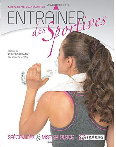 Entrainer des sportives par Stéphanie Meriaux-Scoffier