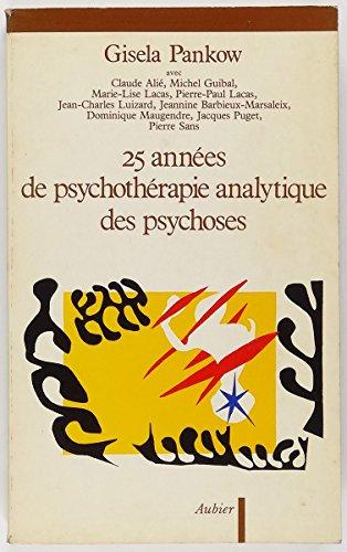 25 années de psychothérapie analytique des psychoses