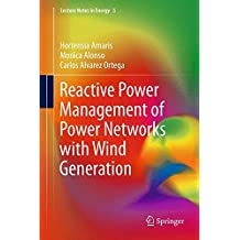 Reactive Power Management of Power Networks with Wind Generation (Lecture Notes in Energy)