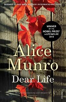 Dear Life de [Munro, Alice]