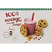 100% Cocino con mis amigos: Pasteles, galletas ¡y mucho más! (