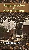 Regeneration of Nithari Village
