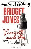 'Bridget Jones - Verrückt nach ihm: Roman' von Helen Fielding